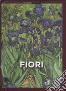 Fiori. Ediz. illustrata libro di Mcrae A. (cur.)