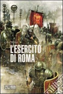 L'esercito di Roma libro di McNab C. (cur.)