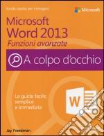 Microsoft Word 2013. Funzioni avanzate libro