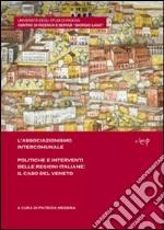 L'associazionismo intercomunale. Politiche e interventi delle regioni italiane. Il caso del Veneto