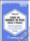 Codice del giudice di pace civile e penale libro