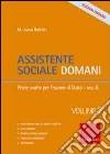 Assistente sociale domani. Vol. 2: Prove svolte per l'esame di Stato libro