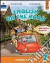 English on the road. Student's book. Per la 2ª classe elementare. Con espansione online libro