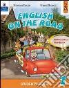 English on the road. Student's book. Per la 4ª classe elementare. Con espansione online libro
