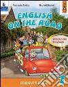English on the road. Practice book. Per la Scuola elementare libro