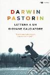 Lettera a un giovane calciatore libro