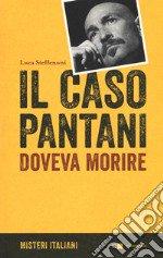 Il caso Pantani. Doveva morire libro