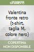Valentina fronte retro (t-shirt, taglia M, colore nero) libro di Crepax Guido