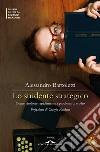 Lo studente strategico. Come risolvere rapidamente i problemi di studio libro