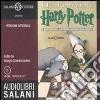 Harry Potter e la pietra filosofale letto da Giorgio Scaramuzzino. Audiolibro. 8 CD Audio libro