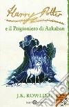 Harry Potter e il prigioniero di Azkaban libro