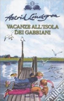 Vacanze all'isola dei gabbiani libro di Lindgren Astrid