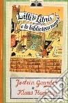 Lilli de Libris e la biblioteca magica libro