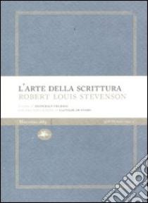 L'arte della scrittura libro di Stevenson Robert L.; Frigerio F. (cur.)