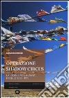 Operazione shadow circus. La resistenza armata in Tibet 1952-1972 libro