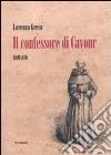 Il Confessore di Cavour libro