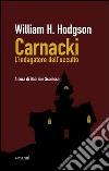 Carnacki. L'indagatore dell'occulto libro