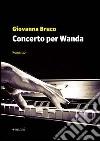Concerto per Wanda libro