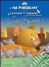I tre porcellini-Il capitano dei rangers e il giocattolaio malvagio-Il carillon di nonna Arabella. Audiolibro. CD Audio libro