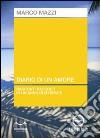 Diario di un amore. Audiolibro. CD Audio libro