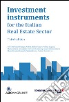 Investment instruments for the italian real estate sector libro