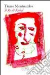Il re di Kahel libro