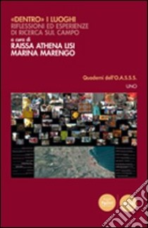 Dentro i luoghi 2. Riflessioni ed esplorazioni glocali libro di Lisi R. A. (cur.); Marengo M. (cur.)