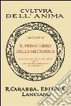 Il primo libro della metafisica (rist. anast.) libro