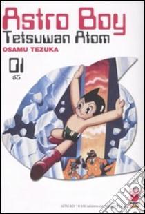 Astro Boy. Tetsuwan Atom (1) libro di Tezuka Osamu