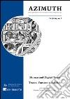 Azimuth (2016). Ediz. italiana, inglese e tedesca. Vol. 7: Philosophical coordinates in modern and contemporary age. Human and digital traces libro
