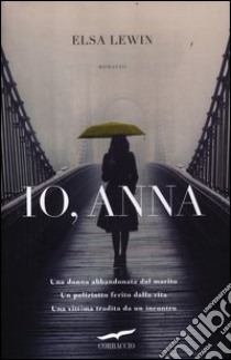 Io, Anna libro di Lewin Elsa