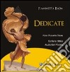 Dedicate. Con CD Audio libro