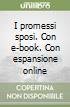 I promessi sposi. Con e-book. Con espansione online libro