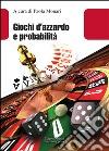 Giochi d'azzardo e probabilità libro