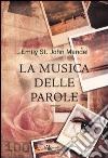 LA MUSICA DELLE PAROLE