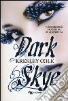 Dark skye libro