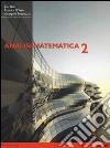Analisi matematica 2. Equazioni differenziali e funzioni in più variabili libro