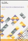 Matematica finanziaria. Esercizi libro