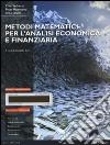 Metodi matematici per l'analisi economica e finanziaria. Con Mymathlab. Con espansione online libro