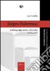 Jurgen Habermas, a bibliography. Works and studies (1952-2010) libro