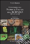 Introduzione alla flora & fauna del Borneo. Sabah & sarawak libro
