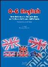 0-6 English. Introduzione alla lingua inglese nei nidi e nelle scuole dell'Infanzia. Riflessioni ed esperienze. Con CD-Audio libro