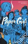 Paper girls. Vol. 1 libro