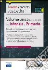 CC5/1 Volume unico per la scuola dell'infanzia e primaria. Manuale per la preparazione al concorso e per l'esercizio della professione. Con espansione online libro
