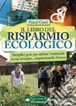 Il libro del risparmio ecologico