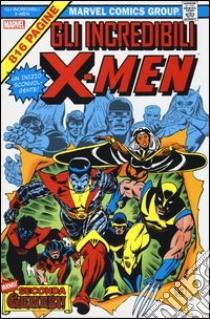 Gli incredibili X-Men. Marvel Omnibus. Vol. 1 libro di Claremont Chris; Cockrum Dave; Byrne John
