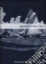 Agenda del mare 2014 libro