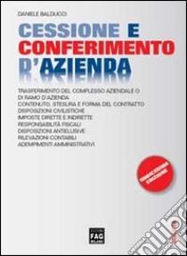 Cessione e conferimento d'azienda libro di Balducci Daniele
