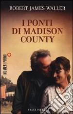 I ponti di Madison County libro