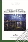 Atelier. La rilettura della poesia novecentesca libro